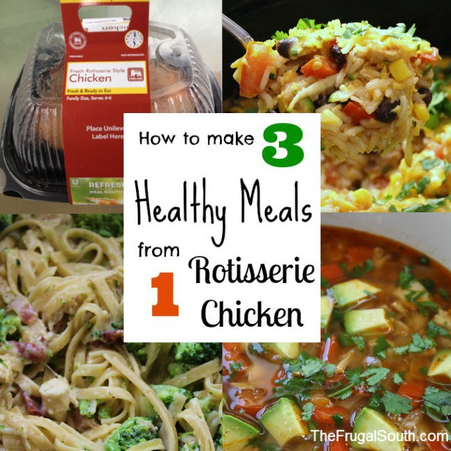 How to Make three healthy meals from one rotisserie chicken pinterest image