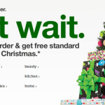 Expired: Target.com: Last Day to Order & Get Free Shipping By Christmas
