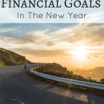 Four Steps To Meeting Your Financial Goals in the New Year