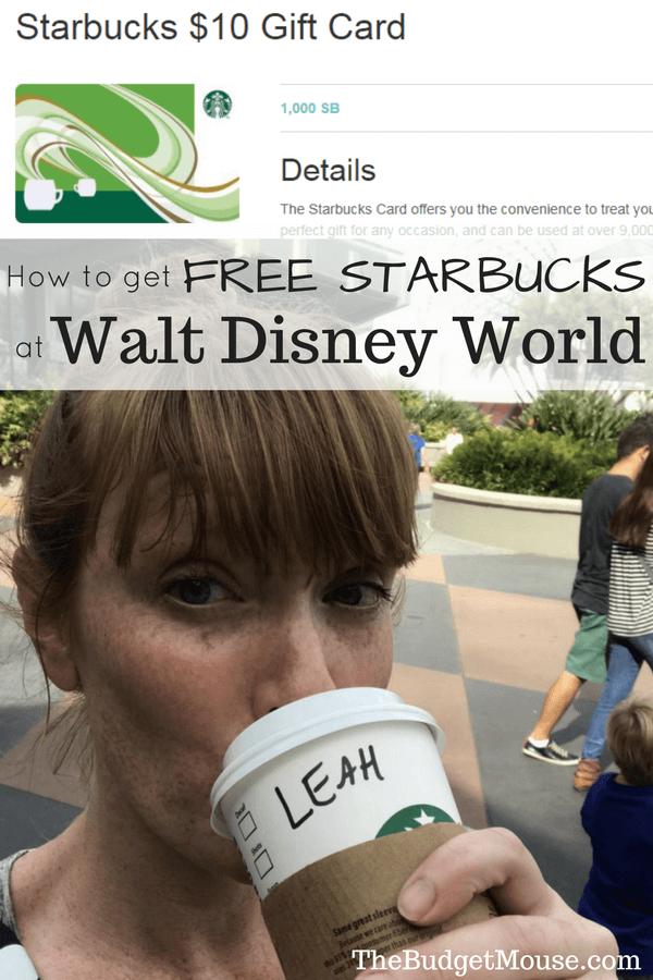 How to get FREE Starbucks at Walt Disney World (or anywhere, really)! #disneyworld #budgettravel #familytravel