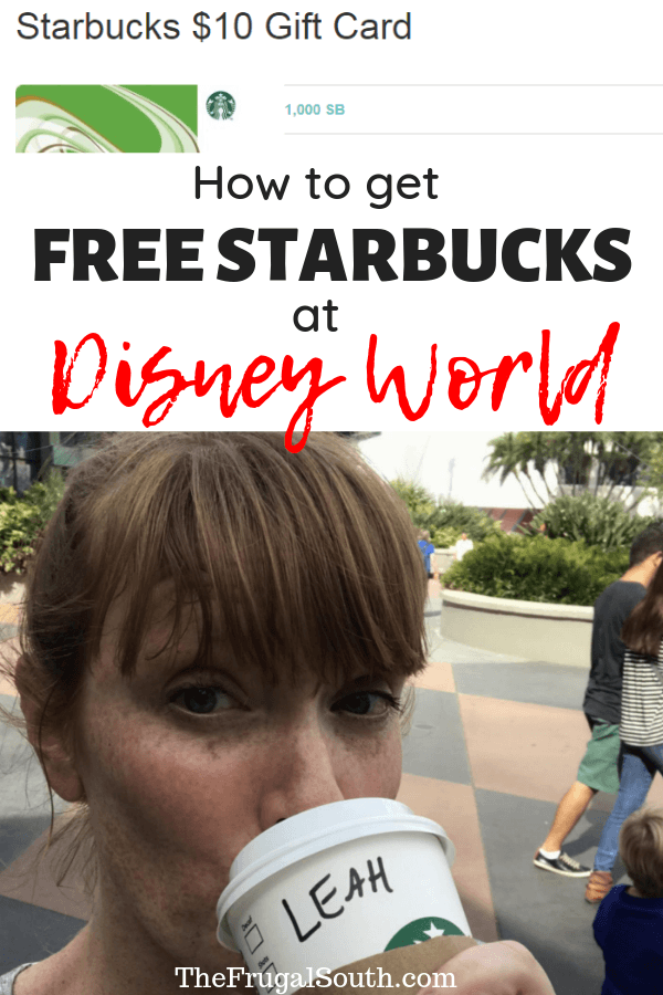 How To Get FREE Starbucks at Disney World (or Anywhere)