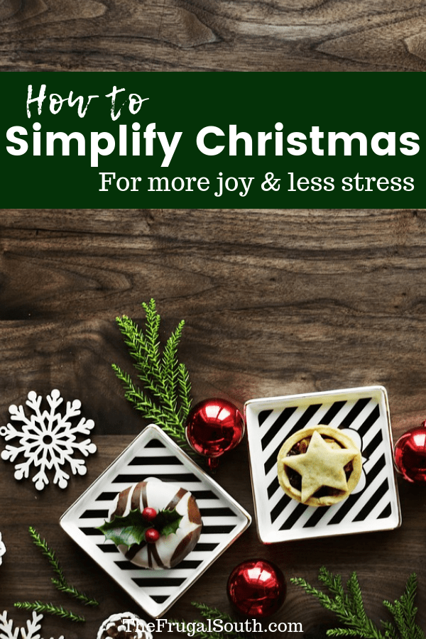 It\'s ok to not do it all. How to simplify Christmas for more joy and less stress. How we simplify gift giving, holiday activities and celebrations, and set a budget and stick to it during Christmas. #simplify #christmas #savingmoney #frugal #frugalliving