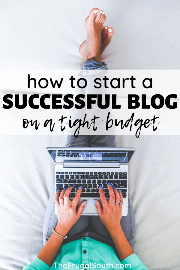 How To Start A Successful Blog For $5 Per Month