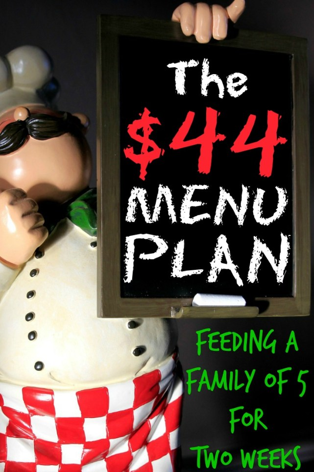 The $44 Menu Plan Feeding a Family of 5 for Two Weeks- The Fundamental Home