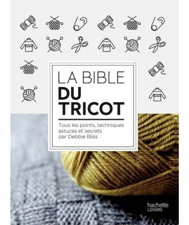 LA BIBLE DU TRICOT - Debbie Bliss - The Funky Fresh Project