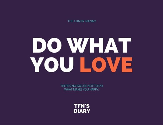 Do What You Love The Funny Nanny #nanny