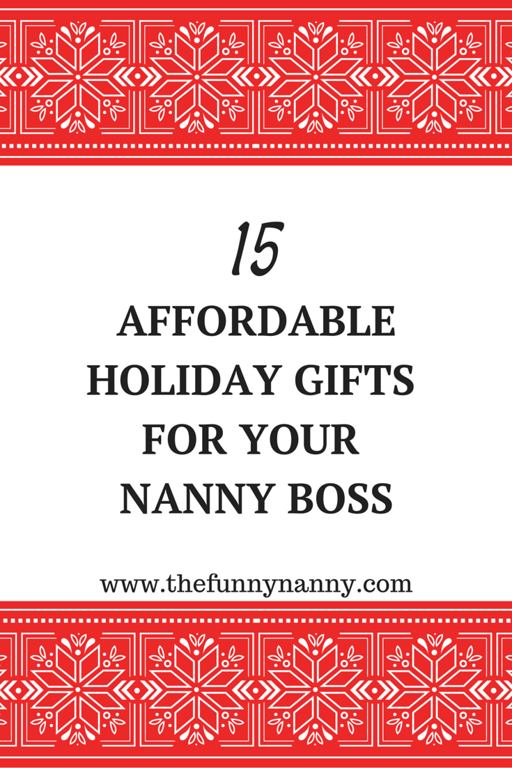 Check out these affordable and personalized gifts you can create with kids or buy for your nanny (and au pair) employers for Holidays