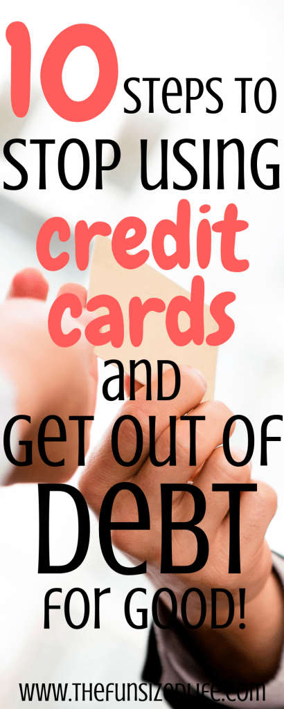 If you are attached to your credit card these steps can help you get out of debt by teaching you to stop using credit cards as a financial crutch. Start now