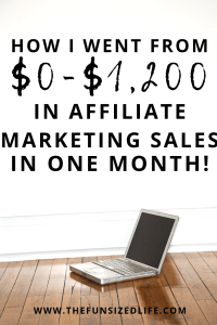 Affiliate marketing is an amazing way to monetize your blog. See how I made over $1,200 in affiliate marketing sales with one simple tip that you can do too
