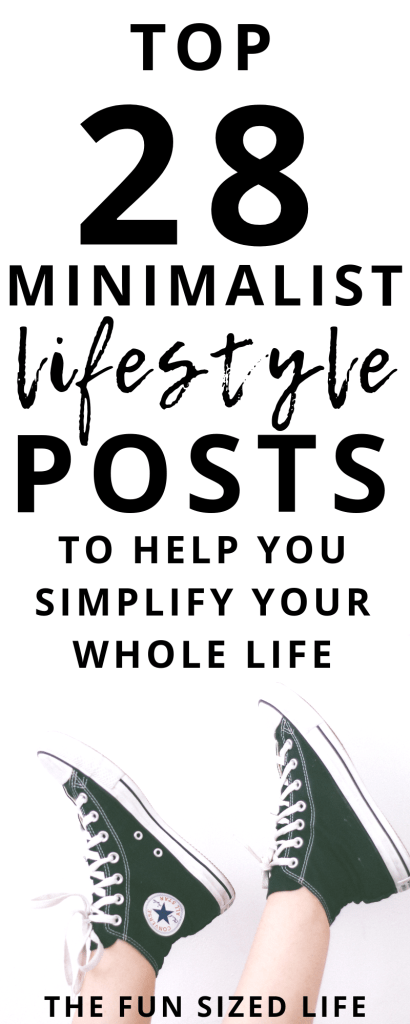 Living a minimalist lifestyle can simplify your whole life. These top 28 minimalist lifestyle posts are designed to help you get started right now. #minimalistlifestyle #minimalist #minimalism #downsize #declutter #declutteryourhouse #downsizeyourhouse