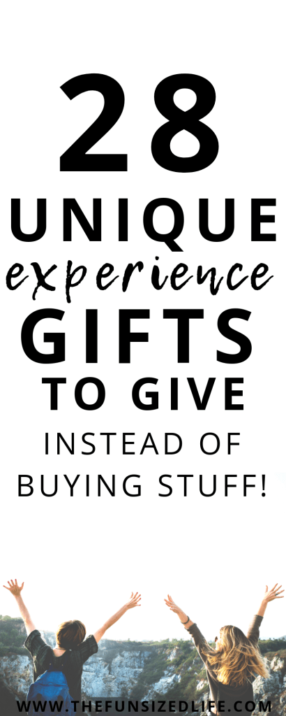 There are so many gifts you can give instead of buying stuff! Not sure what? Check out these 28 unique experience gift ideas for the people in your life! #experiencegifts #giftgiving #gifts #minimalistgifts #minimalism #minimalist #minimalismgifts