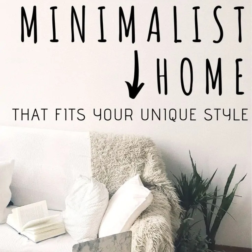 Creating a minimalist home should be all about using things that make you feel, well, at home! Here are frugal ways to make a home unique to your style.