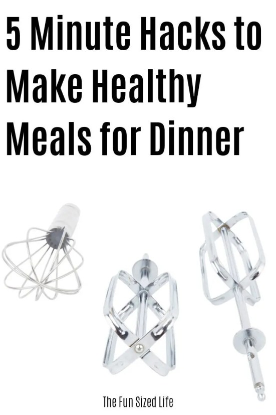You can make healthy meals for dinner with these awesome 5 minute hacks that help you keep your kitchen clean, kids happy and still make healthy meals.