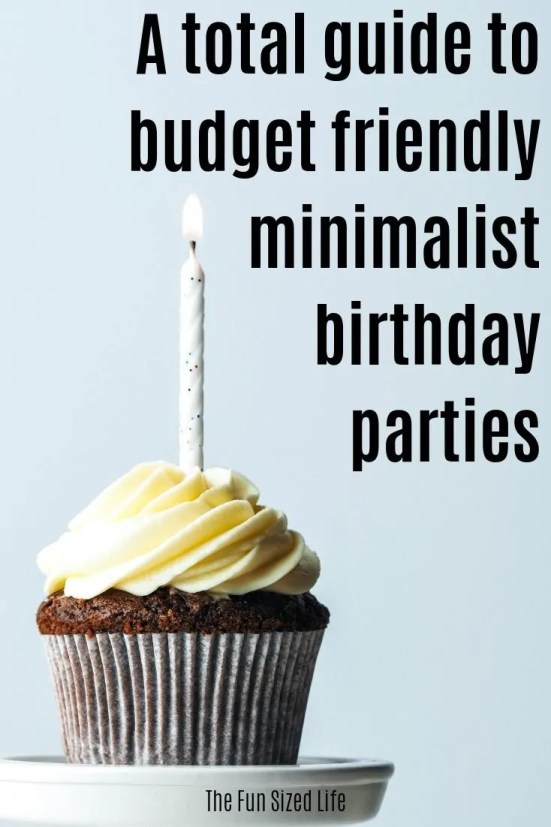 Having minimalist birthdy parties with kids doesn't deprive them at all. In fact, it could be more beneficial than a Pinterest worthy party. Here's how.