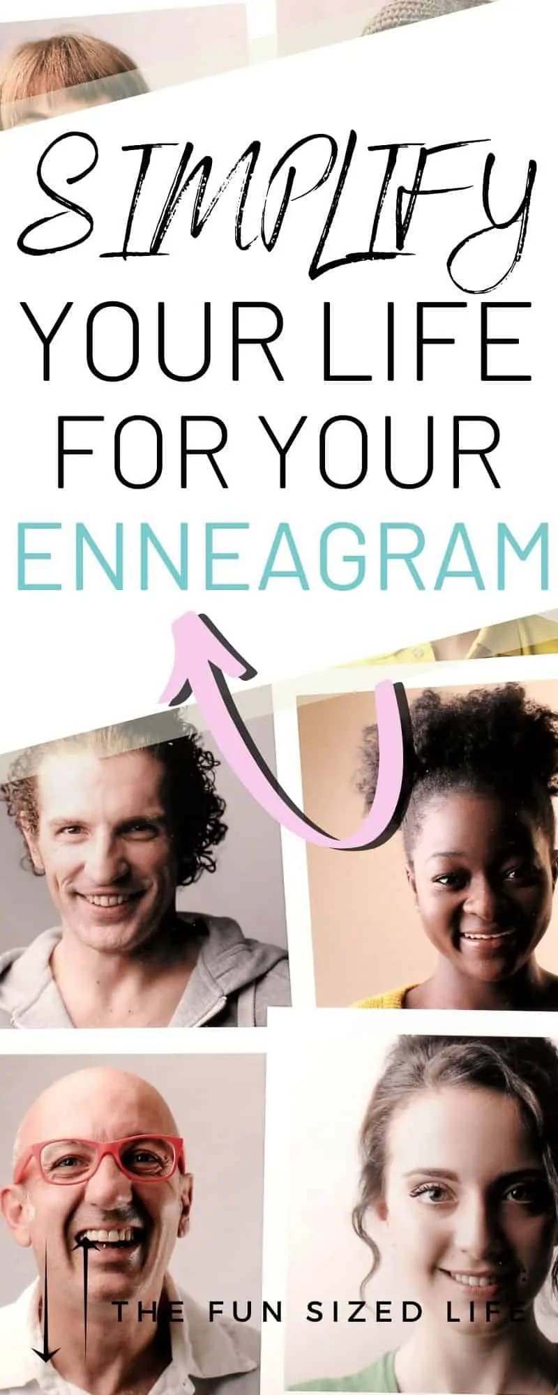 Learn simplifying techniques for your enneagram type! Not everyone is wired the same. Here's how to change your life for the better based on your enneagram!