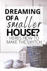 Dreaming of Downsizing Into a Smaller House. Here's How to Start.