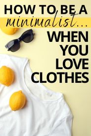 The Best Tips for Being a Minimalist When You Love Clothes