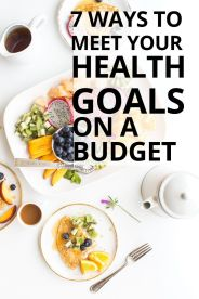 7 ways to set health and fitness goals without breaking the bank. Stay on track & stay on budget with you fitness and healthy eating New Year's resolutions.