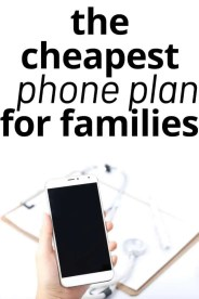 Cheap Phone Plans for the Whole Family with No Contracts