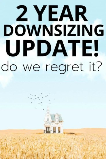 2 Year Downsizing Update. Do we regret downsizing our family?