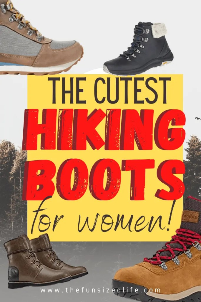 Cute, Stylish Hiking Boots for Women