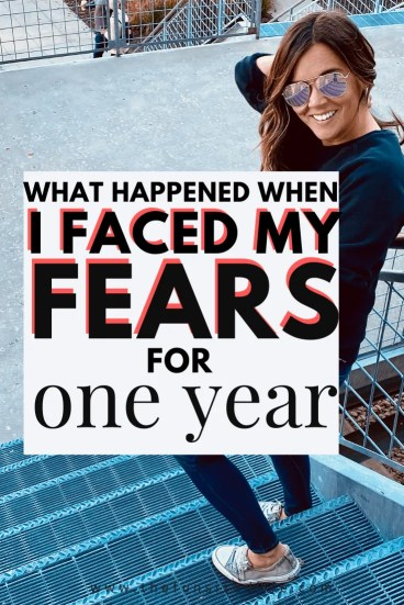 What does it look like to face your fear for an entire year? Spoiler: fear might not look like you think it does!