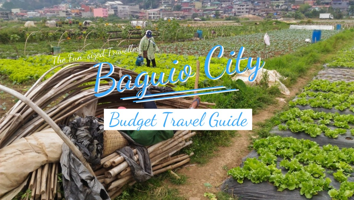 BAGUIO CITY BUDGET TRAVEL GUIDE (with itinerary, expenses and top attractions)