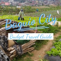 BAGUIO CITY TRAVEL GUIDE (with DIY itinerary, budget, tourist spots, top things to do, where to stay and how to get there)