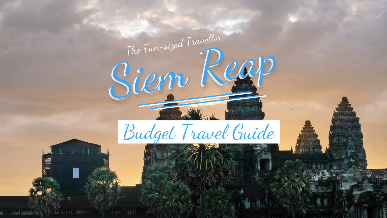 Siem Reap DIY travel guide