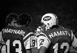 Don  Maynard and Joe  Namath