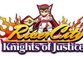 River City: Knights of Justice sees Western release, playable at E3