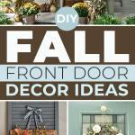 Diy Fall Front Door Decor Ideas The Garden Glove