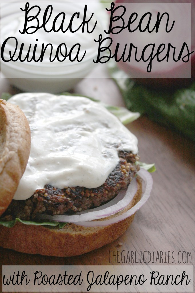 Black Bean Quinoa Burgers with Roasted Jalapeno Ranch-- TheGarlicDiaries.com