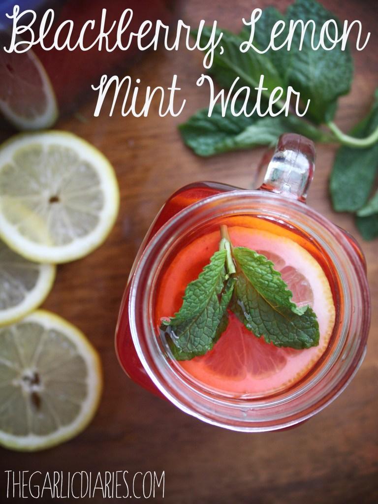 Blackberry, Lemon, Mint Water -- TheGarlicDiaries.com