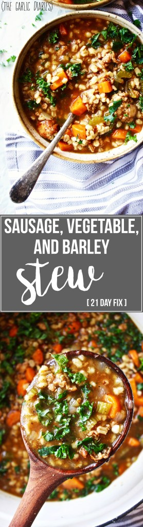 Sausage, Vegetable, and Barley Stew [21 Day Fix friendly] - This stew is seriously so delicious, flavorful, simple, and healthy!! A few simple tricks push it from good to great - #21dayfix TheGarlicDiaries.com