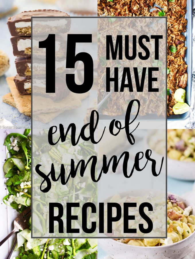 It's that wonderful transition time between the end of summer and the beginning of fall! These 15 recipes are perfect to kiss summer goodbye and welcome the beautiful fall season - TheGarlicDiaries.com
