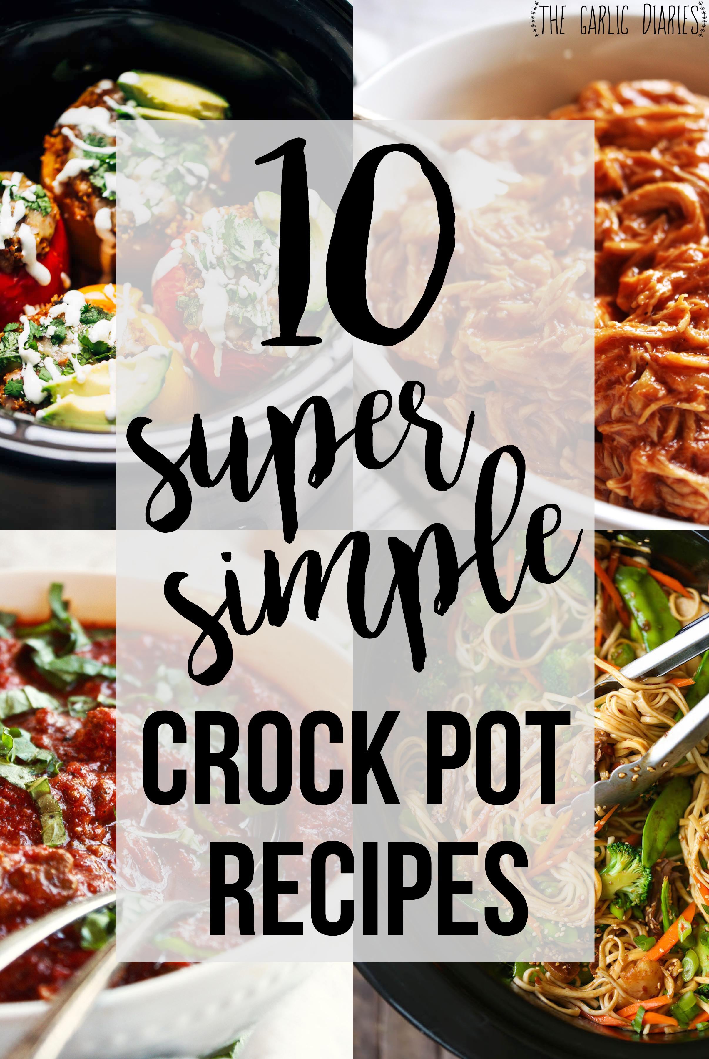 10 Super Simple Crock Pot Recipes