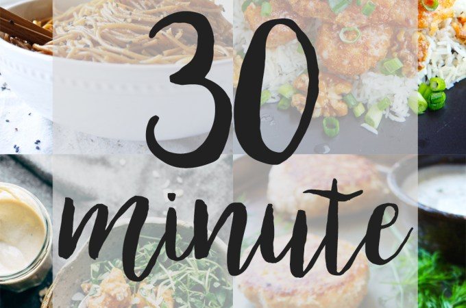 Fifteen Quick and Simple 30 Minute Meals