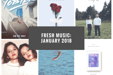 Fresh Indie Music January 2018