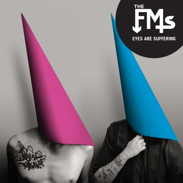 The FMs - Eyes Are Suffering