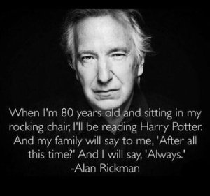 alan rickman harry potter always quote