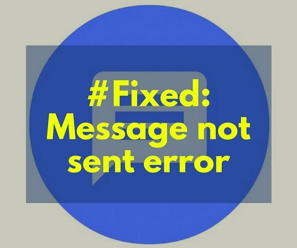 message not sent error