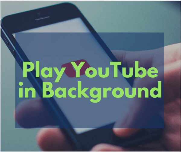 Play YouTube Video/Audio in background