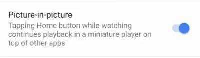 Enable Youtube PiP Mode