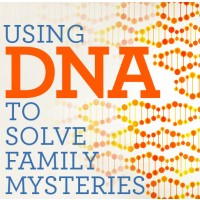 Using DNA to Solve Family Mysteries
