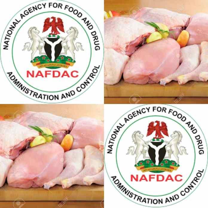 NAFDAC Warns Nigerians Against Consuming Frozen Chicken And Turkey