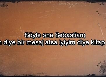 Sebastian-Sözleri-Kufurlu