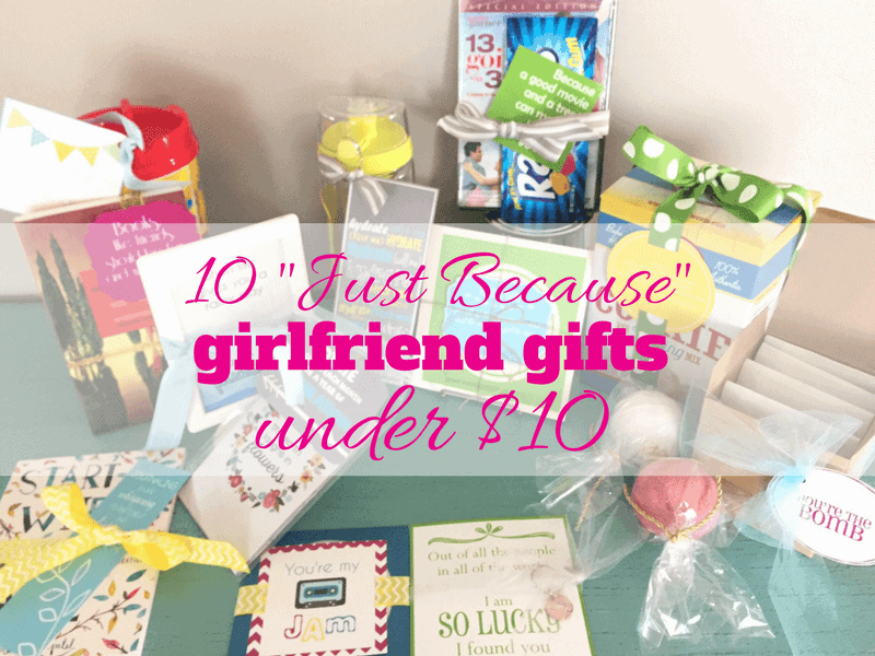 10 just because girlfriend gifts under $10