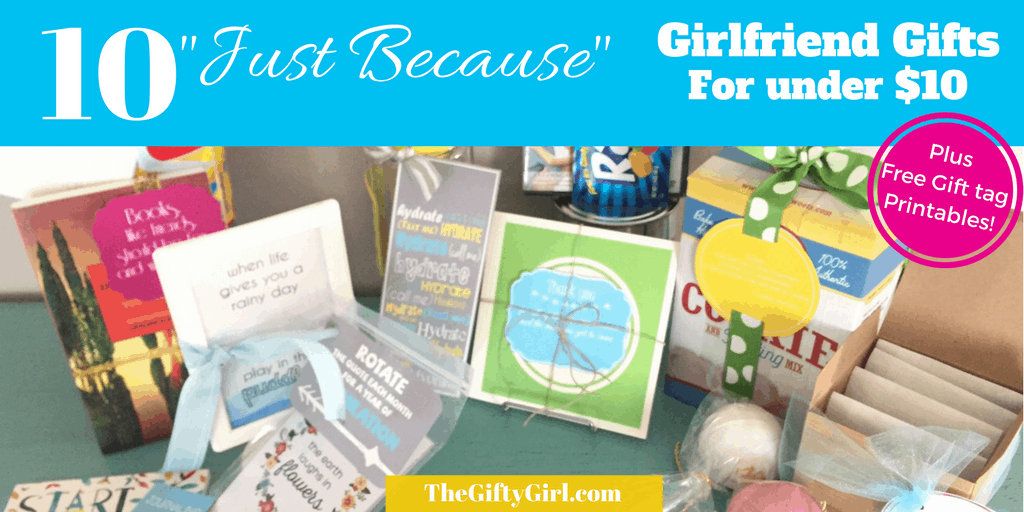Gift ideas for girlfriends archives the gifty girl 10 just because girlfriend gifts for under 10 negle Images