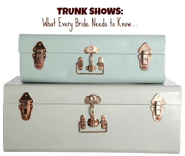 trunk-shows-what-every-bride-needs-to-know